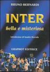 Inter. Bella e misteriosa