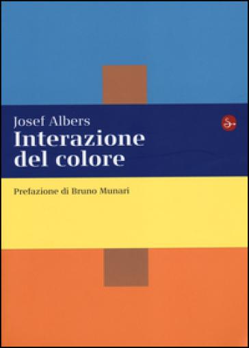 Interazione del colore. Esercizi per imparare a vedere - Josef Albers   Jonathanterrington.com