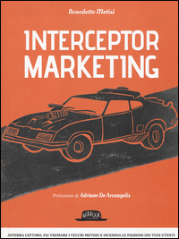 Interceptor marketing - Benedetto Motisi |