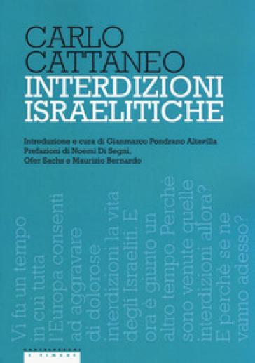 Interdizioni israelitiche - Carlo Cattaneo | Kritjur.org