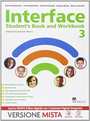 Interface. Student's book-Workbook-Culture and exams. Per la Scuola media. Con e-book. Con espansione online. 3. - Emma Heyderman |