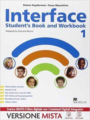 Interface. Student's book-Workbook-Citizens-Grammar for all. Per la Scuola media. Con e-book. Con espansione online - Emma Heyderman  