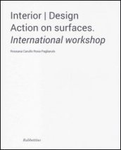 Interior design. Action on surfaces. International workshop