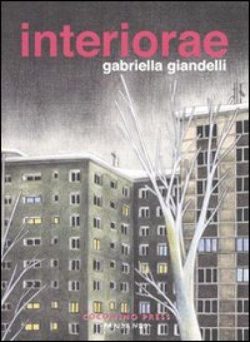 Interiorae - Gabriella Giandelli |