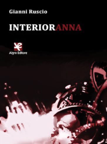 Interioranna - Gianni Ruscio  