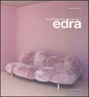 Interiors with Edra. Ediz. italiana e inglese. 2.