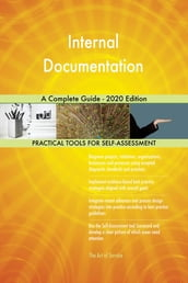 Internal Documentation A Complete Guide - 2020 Edition
