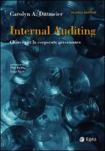 Internal auditing. Chiave per la corporate governance