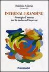 Internal branding. Strategie di marca per la cultura d
