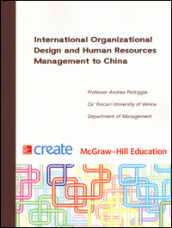 International Organizational Design and Human Resources Management to China