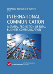 International communication. A spatial projection of total business communication