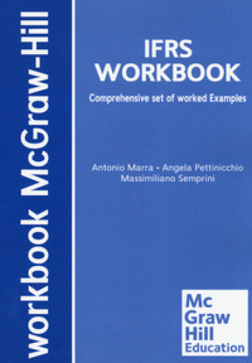 International financial reporting standards. Comprehensive set of worked examples - Antonio Marra | Jonathanterrington.com