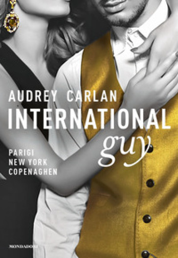 International guy. 1: Parigi, New York, Copenaghen