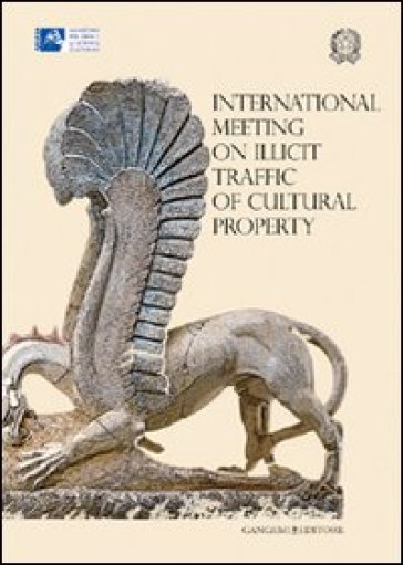 International meeting on illicit traffic of cultural property - J. Papadopoulos |