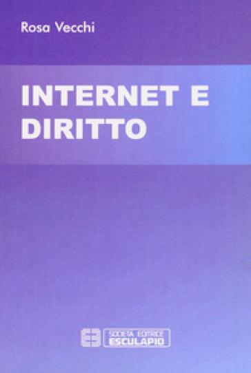 Internet e diritto - Rosa Vecchi  