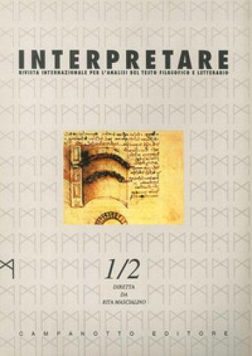 Interpretare. Studi, traduzioni, letture. Nuova serie