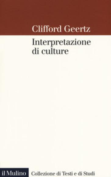Interpretazione di culture - Clifford Geertz | Thecosgala.com