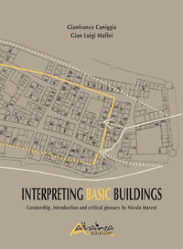 Interpreting basic buildings - Gianfranco Caniggia pdf epub