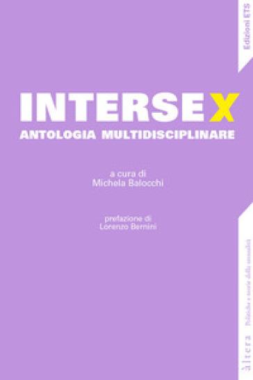 Intersex. Antologia multidisciplinare - M. Balocchi | Ericsfund.org