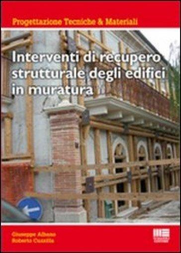 Interventi di recupero strutturale degli edifici in muratura - G. Albano | Jonathanterrington.com