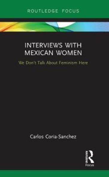 Interviews with Mexican Women