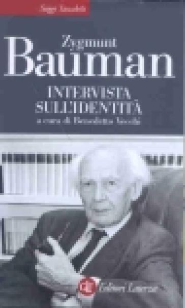 Intervista sull'identità - Zygmunt Bauman  