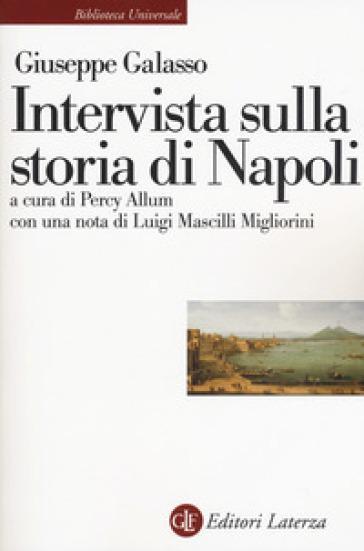 Intervista sulla storia di Napoli - Giuseppe Galasso |