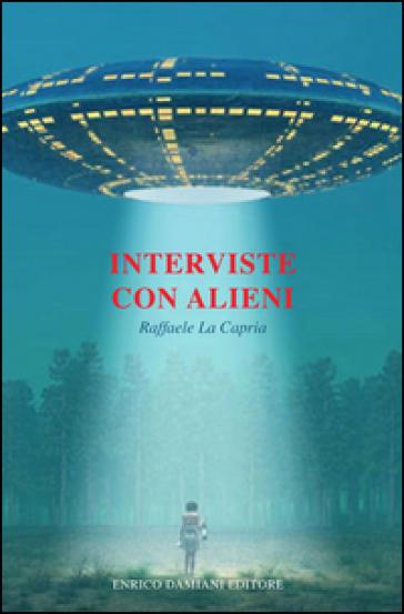 Interviste con alieni - Raffaele La Capria   Jonathanterrington.com