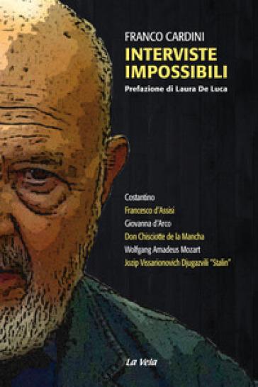 Interviste impossibili - Franco Cardini |