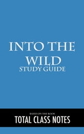 Into the Wild: Study Guide