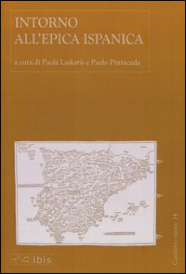 Intorno all'epica ispanica - P. Laskaris |
