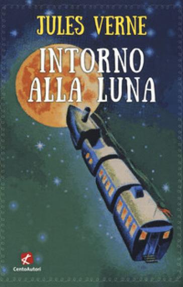Intorno alla luna - Jules Verne pdf epub