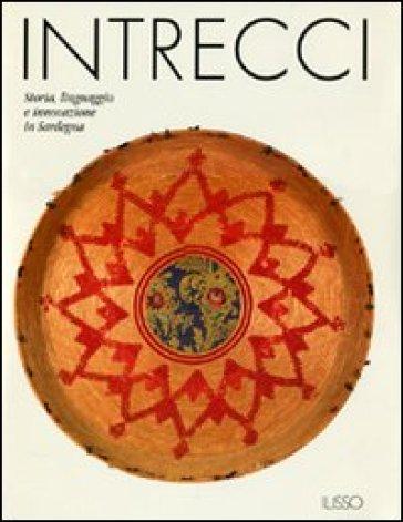 Intrecci. Storia, linguaggio e innovazione in Sardegna
