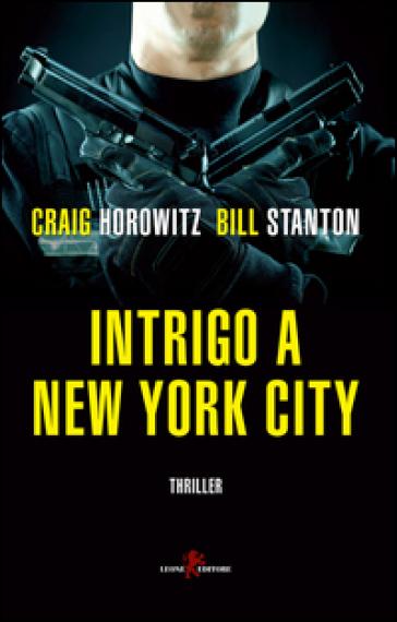 Intrigo a New York City - Craig Horowitz   Rochesterscifianimecon.com