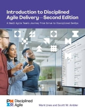 Introduction to Disciplined Agile Delivery - Second Edition