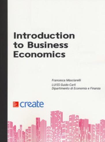 Introduction to business economics - Francesca Masciarelli   Thecosgala.com