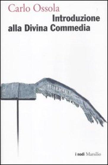 Introduzione alla Divina Commedia - Carlo Ossola | Thecosgala.com