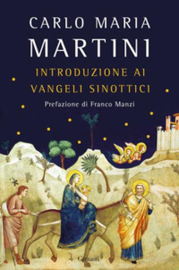 Introduzione ai Vangeli sinottici - Carlo Maria Martini pdf epub