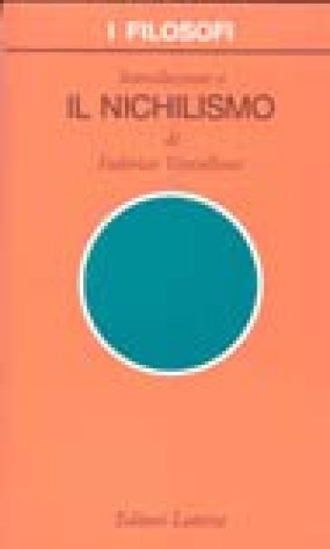 Introduzione a il nichilismo - Federico Vercellone |