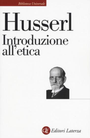 Introduzione all'etica - Edmund Husserl | Thecosgala.com
