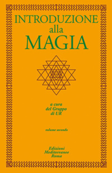 Introduzione alla magia. 2. - Gruppo di Ur |