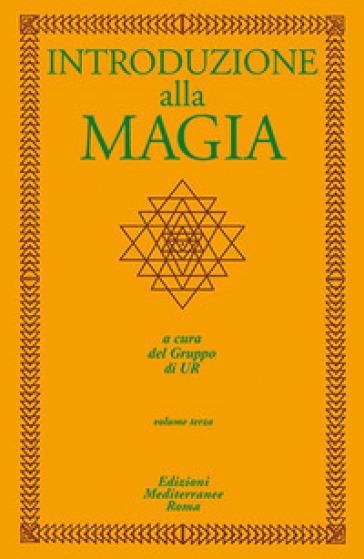Introduzione alla magia. 3. - Gruppo di Ur |