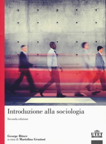 Introduzione alla sociologia - George Ritzer |