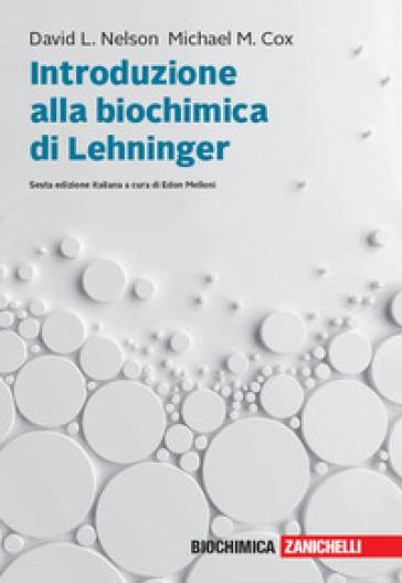 Introduzione alla biochimica di Lehninger. Con e-book - David L. Nelson pdf epub
