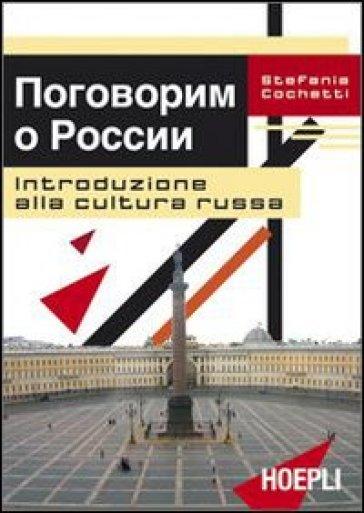Introduzione alla cultura russa - Stefania Cochetti |