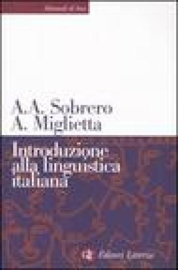 Introduzione alla linguistica italiana - Alberto A. Sobrero   Rochesterscifianimecon.com