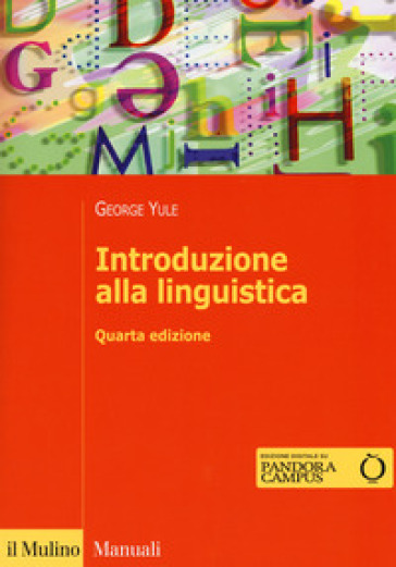 Introduzione alla linguistica. Con aggiornamento online - George Yule | Thecosgala.com