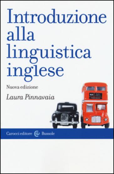 Introduzione alla linguistica inglese - Laura Pinnavaia |