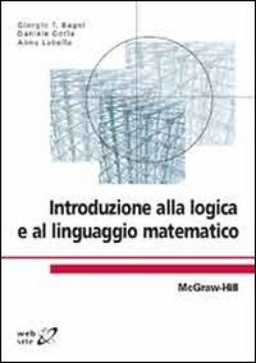 Introduzione alla logica e al linguaggio matematico - Bagni italiani recensioni ...