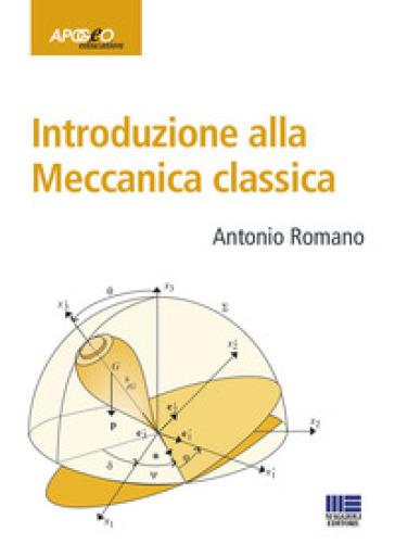 Introduzione alla meccanica classica - Antonio Romano pdf epub